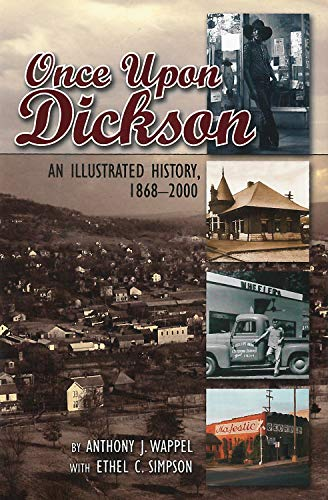 Once upon Dickson : An Illustrated History,: Ethel C. Simpson;