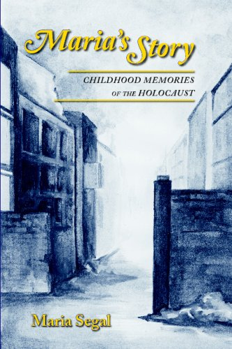 9780976800828: Maria's Story: Childhood Memories Of The Holocaust