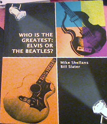 9780976802112: Title: Who Is the Greatest Elvis or the Beatles