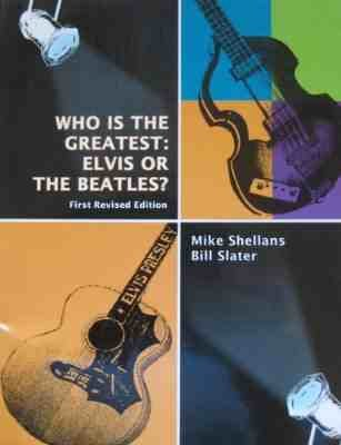 WHO IS THE GREATEST:ELVIS OR THE BEATLES?: Mike Shellans and