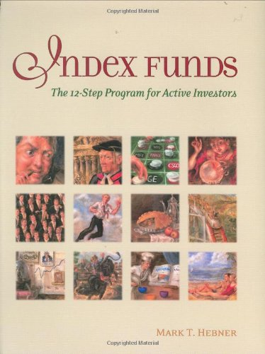 9780976802303: Index Funds: The 12-step Program for Active Investors