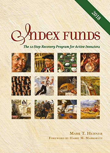 9780976802310: Index Funds: The 12-Step Recovery Program for Active Investors