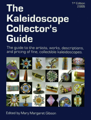 9780976802600: The Kaleidoscope Collector's Guide