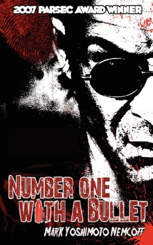 Number One with a Bullet: Nemcoff, Mark Yoshimoto