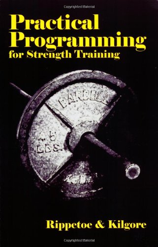 9780976805410: Practical Programming for Strength Training
