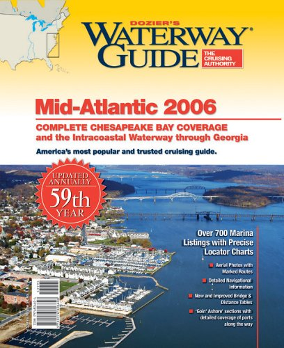 9780976806608: Waterway Guide Mid-Atlantic 2006: Chesapeake Bay and the ICW to Florida