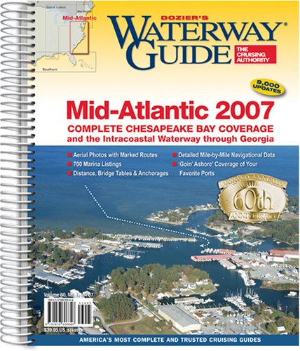 9780976806646: Dozier's Waterway Guide 2007 Mid-Atlantic: Chesapeake Bay and the Icw to Florida (WATERWAY GUIDE MID ATLANTIC EDITION)
