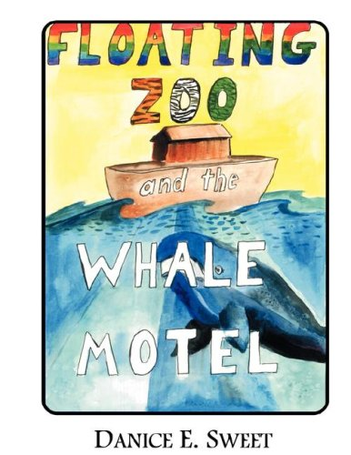 9780976808381: Floating Zoo and the Whale Motel