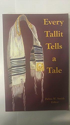 9780976811800: Every Tallit Tells a Tale