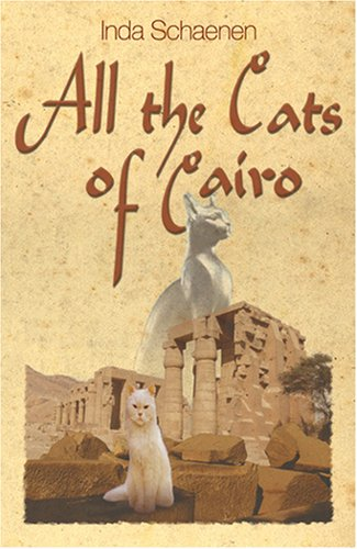 9780976812654: All the Cats of Cairo