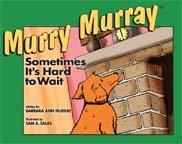 Sometimes It's Hard to Wait Murry Murray: Barbara Ann Murray