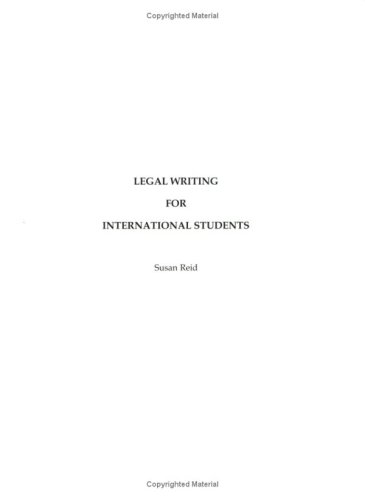 Legal Writing for International Students: A U.s.: Susan Reid