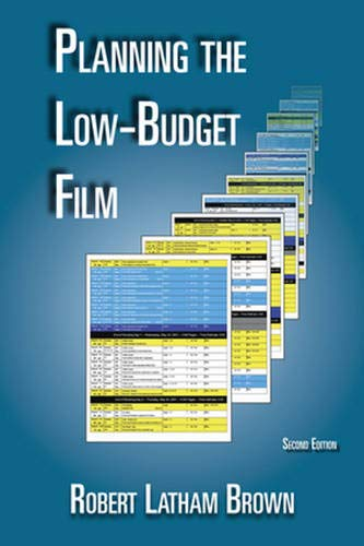 9780976817840: Planning the Low-Budget Film