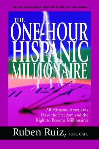 One Hour Hispanic Millionaire: Ruiz, Ruben