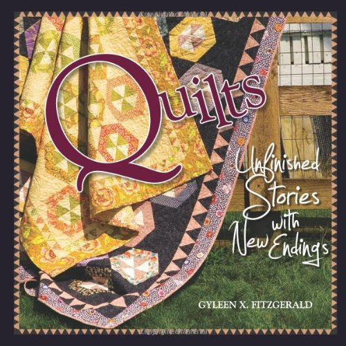9780976821502: Quilts: Unfinished Stories with New Endings