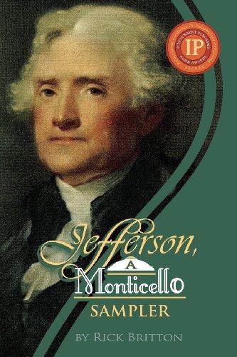 9780976823872: Jefferson, A Monticello Sampler