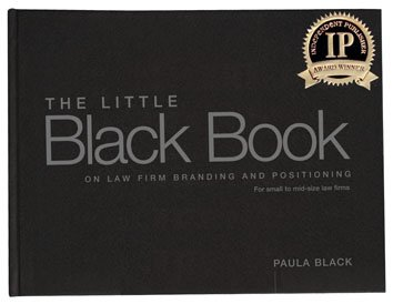 9780976828501: The Little Black Book on Law Firm Branding and Positioning for Small to Mid-size Law Firms