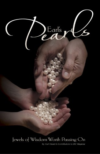 9780976831044: Earl's Pearls: Jewels of Wisdom Worth Passing On