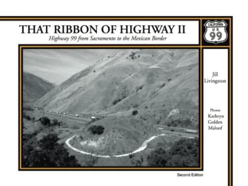 That Ribbon of Highway II: Highway 99: Jill Livingston