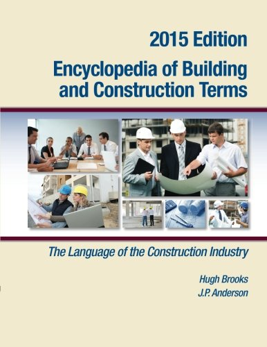 9780976836469: Encyclopedia of Building and Construction Terms: The Language of the Construction Industry