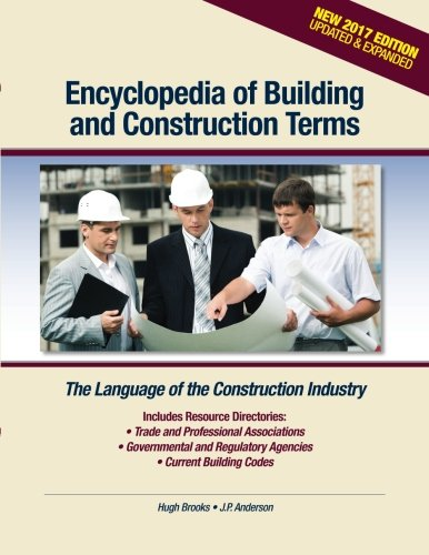 9780976836483: Encyclopedia of Building and Construction Terms: The Language of the Construction Industry