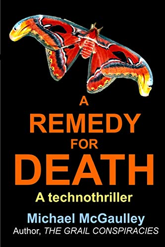 9780976840688: A Remedy for Death
