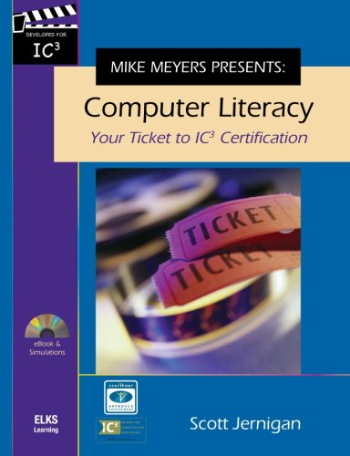 Mike Meyers Presents: Computer Literacy - Your