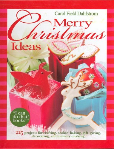 9780976844662: Merry Christmas Ideas -- 225 projects for crafting, cookie baking, gift giving, decorating and more!