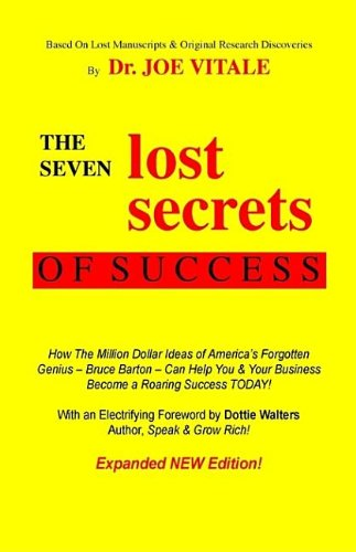 9780976849117: The Seven Lost Secrets Of Success