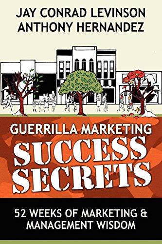 9780976849186: Guerrilla Marketing Success Secrets: 52 Weeks of Marketing & Management Wisdom (Guerilla Marketing Press)
