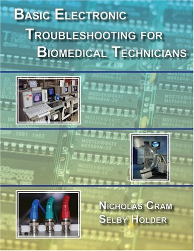 9780976850304: Basic Electronic Troubleshooting for Biomedical Technicians