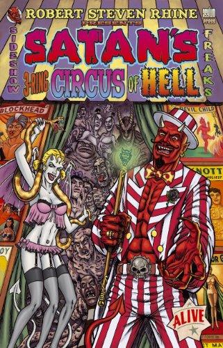 Satan's 3-Ring Circus of Hell: Rhine, Robert S.
