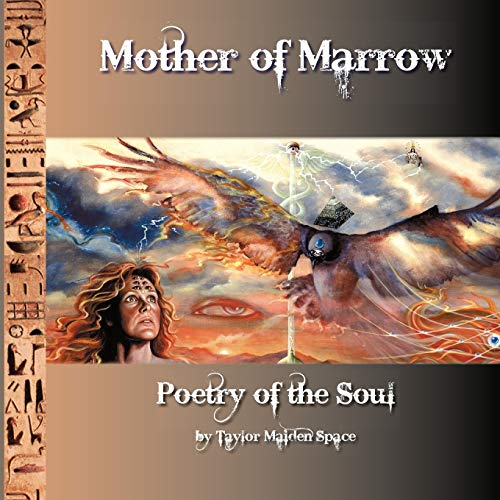 Mother of Marrow: Space, Taylor Maiden