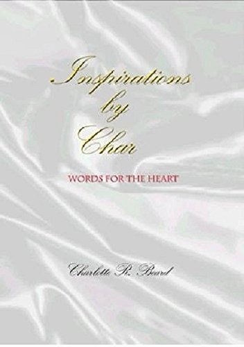 9780976852100: Inspirations by Char - Words for the Heart