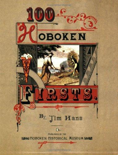 9780976852506: 100 Hoboken Firsts