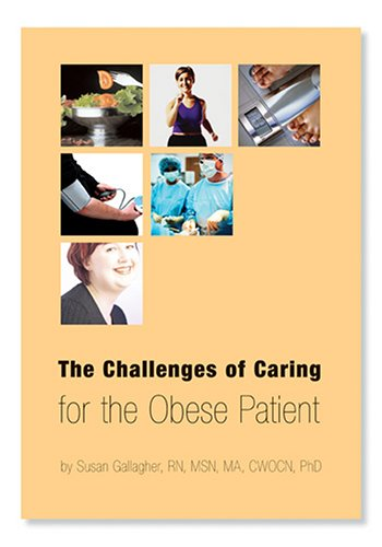 9780976852605: The Challenges of Caring for the Obese Patient