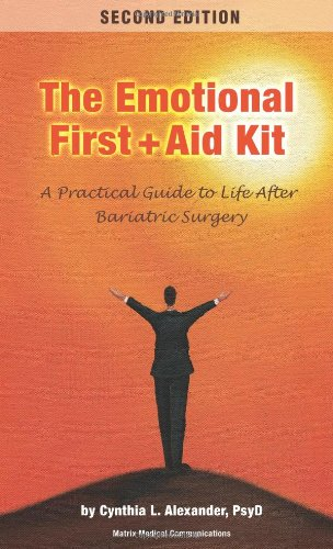 Emotional First Aid Kit: A Practical Guide to Life After Bariatric Surgery (Paperback): Cynthia L. ...