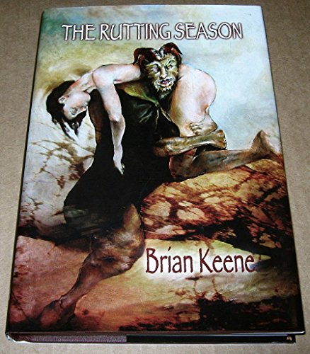 THE RUTTING SEASON: Brian Keene