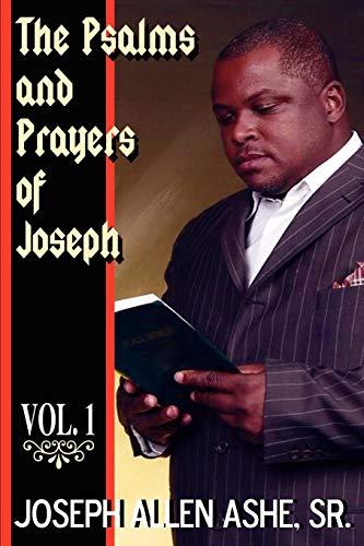 9780976854081: The Psalm and Prayers of Joseph, Vol. #1