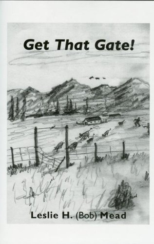 Get That Gate!: Mead, Leslie H.; (SIGNED)