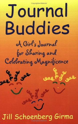 9780976862314: Journal Buddies: A Girl's Journal for Sharing and Celebrating Magnificence