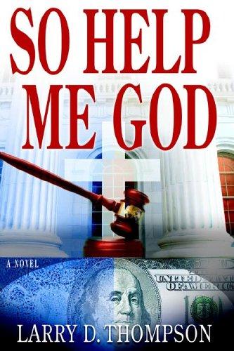 9780976869108: So Help Me God