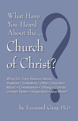 9780976869856: What Have You Heard About the Church of Christ