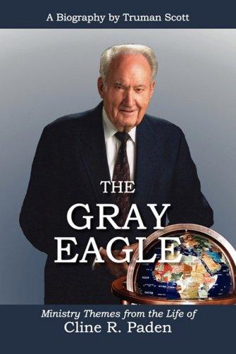 9780976869870: THE GRAY EAGLE