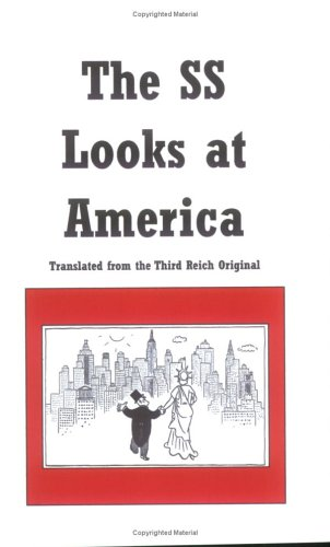 9780976872573: The SS Looks at America