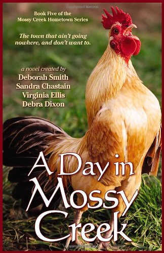 9780976876045: A Day in Mossy Creek