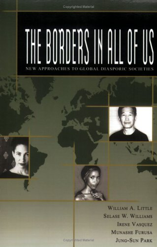 9780976876113: The Borders in All of Us: New Approaches to Global Diasporic Societies