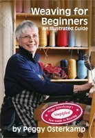 9780976885511: Weaving for Beginners: An Illustrated Guide (Peggy Osterkamp's New Guide to Weaving Series)