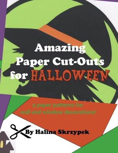 Amazing Paper Cut Outs for Halloween: Skrzypek, Halina