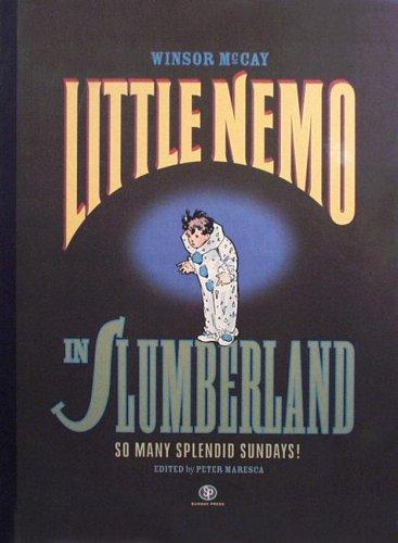 Little Nemo in Slumberland: So Many Splendid: McCay, Winsor